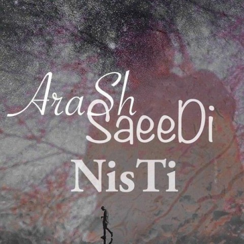 دانلود آهنگ جدید آرش سعید نیستی