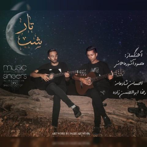 دانلود آهنگ جدید احسان شادمان و رضا ابوالحسن زاده شب تار